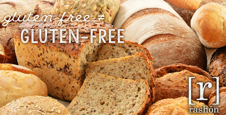 Gluten-free ≠ Gluten-free | rashon