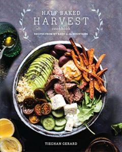 Half Baked Harvest Cookbook | rashon