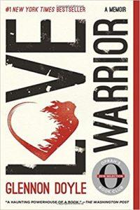 Love Warrior by Glennon Doyle | rashon